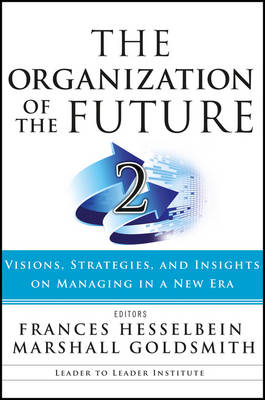 The Organization of the Future 2 by Frances Hesselbein