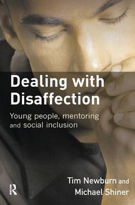 Dealing with Disaffection by Tim Newburn