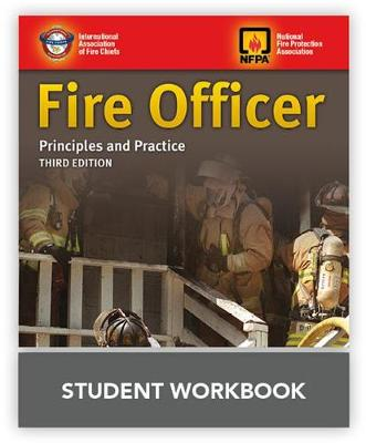 Fire Officer: Principles And Practice Student Workbook by IAFC