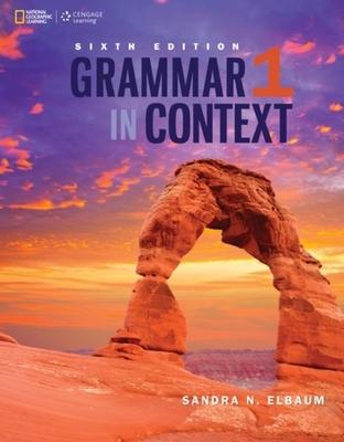 Grammar in Context 1 by Sandra N. Elbaum