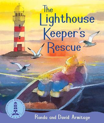 The Lighthouse Keeper's Rescue by Ronda Armitage