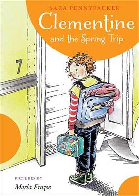 Clementine and the Spring Trip by Sara Pennypacker