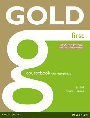 Gold First New Edition Coursebook for MyLab Pack by Jan Bell