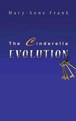 The Cinderella Evolution by Mary Frank
