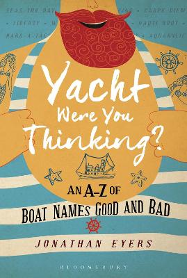 Yacht Were You Thinking? by Jonathan Eyers