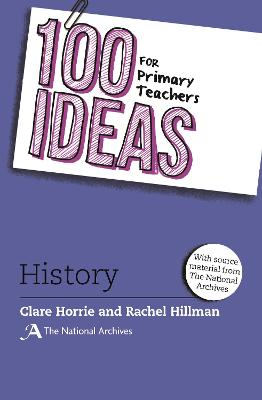 100 Ideas for Primary Teachers: History book