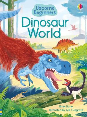 Dinosaur World by Emily Bone