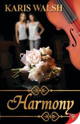 Harmony by Karis Walsh