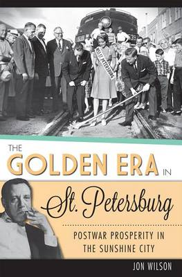 Golden Era in St. Petersburg by Jon Wilson