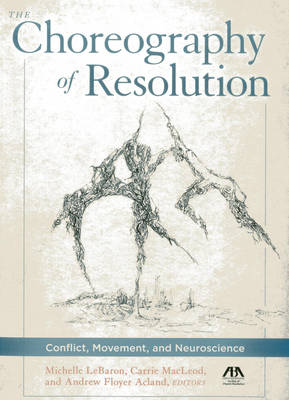 Choreography of Resolution by Michelle LeBaron
