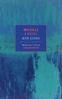 Melville by Edmund White