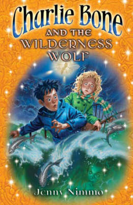 06 Charlie Bone And The Wilderness Wolf by Jenny Nimmo
