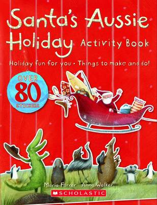 Santa's Aussie Holiday: Activity Book by Maria Farrer