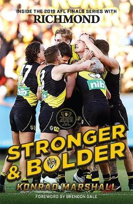 Stronger and Bolder: The Story of Richmond's 2019 Premiership book