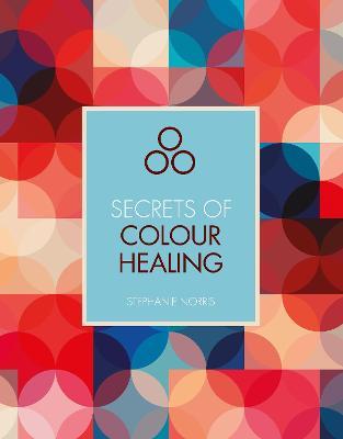 Secrets of Colour Healing book