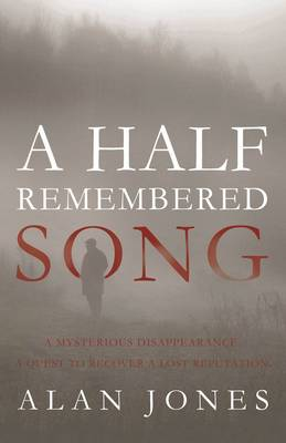 A Half Remembered Song by Alan Jones