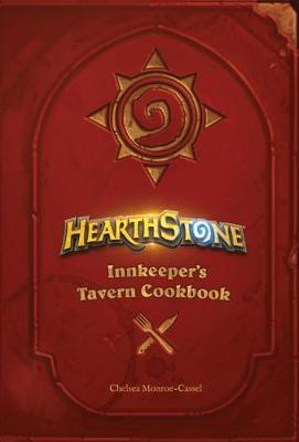 Hearthstone: Innkeeper's Tavern Cookbook book