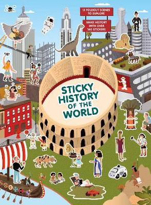 Sticky History of the World by Caroline Selmes