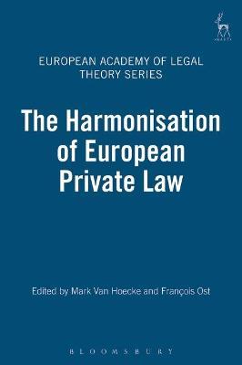 Harmonisation of European Private Law by Mark Van Hoecke