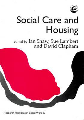 Social Care and Housing by Ian Shaw