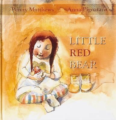 The Little Red Bear by Penny Matthews