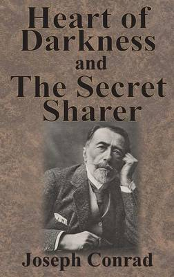 Heart of Darkness and the Secret Sharer by Joseph Conrad