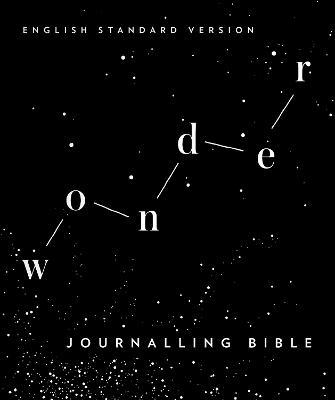 ESV Wonder Journalling Bible by Gary Clarke