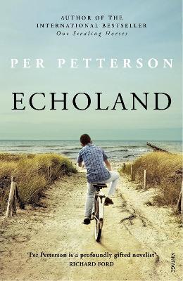 Echoland by Per Petterson