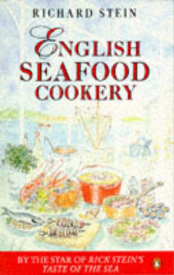 English Seafood Cookery by Rick Stein