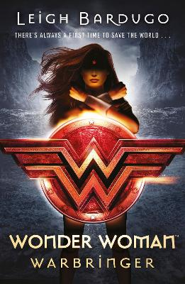 Wonder Woman: Warbringer (DC Icons Series) by Leigh Bardugo