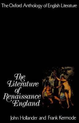 Literature of Renaissance England by John Hollander