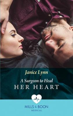 Surgeon To Heal Her Heart book