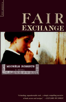Fair Exchange by Michele Roberts
