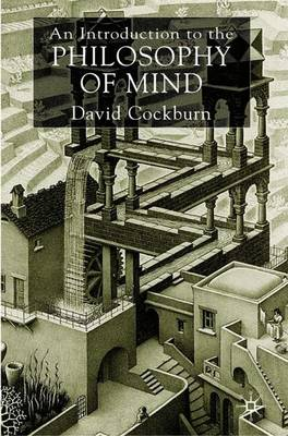Introduction to the Philosophy of Mind by David Cockburn