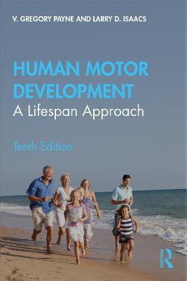 Human Motor Development: A Lifespan Approach book