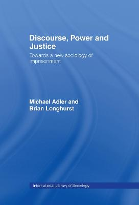 Discourse, Power and Justice book
