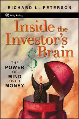 Inside the Investor's Brain by Richard L. Peterson