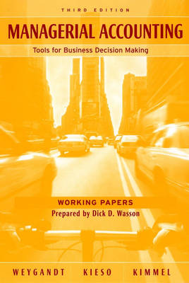 Managerial Accounting Working Papers by Jerry J. Weygandt
