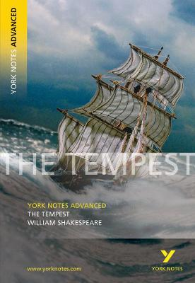 Tempest: York Notes Advanced by William Shakespeare