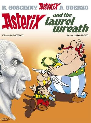 Asterix: Asterix and the Laurel Wreath book
