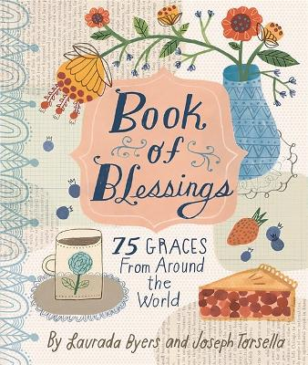 Book of Blessings by Laurada B. Byers