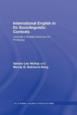 International English in Its Sociolinguistic Contexts by Sandra Lee McKay