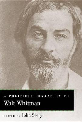 Political Companion to Walt Whitman by John Evan Seery