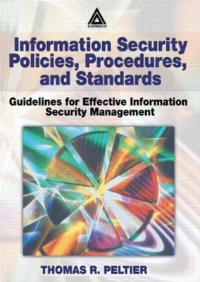Information Security Policies, Procedures, and Standards book
