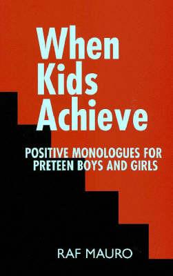 When Kids Achieve by Raf Mauro