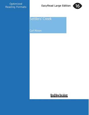 Settlers' Creek (1 Volumes Set) by Carl Nixon