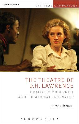 Theatre of D.H. Lawrence by James Moran