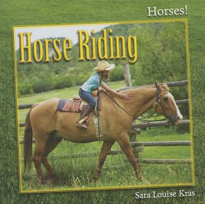 Horse Riding by Sara Louise Kras