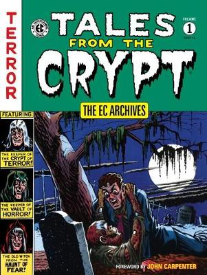 Ec Archives, The: Tales From The Crypt Volume 1 by Various