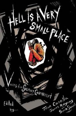 Hell Is A Very Small Place by James Ridgeway